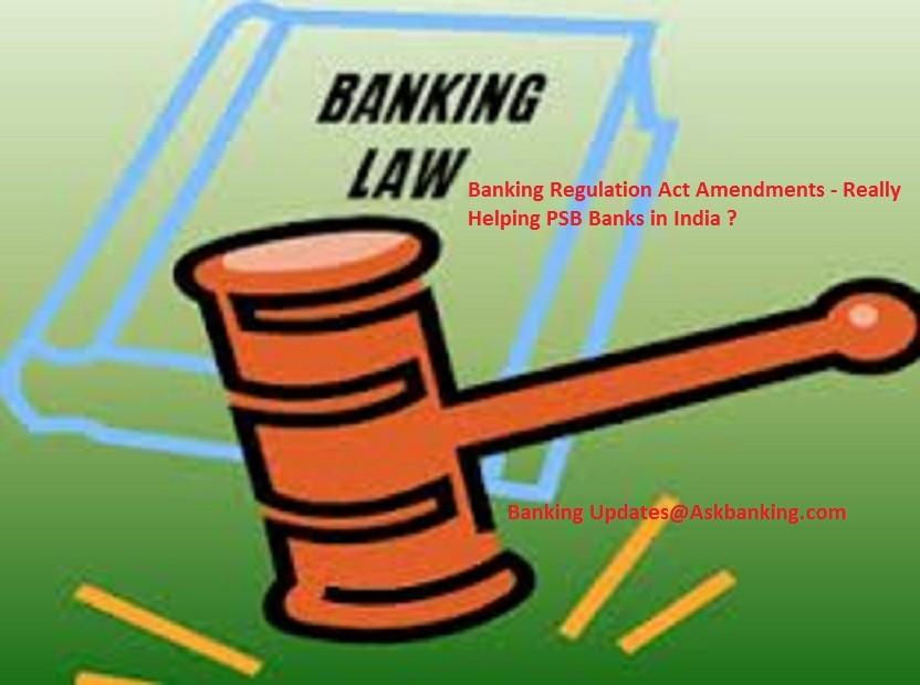 Does Banking Act amendments Really help in Resolving NPA's ?