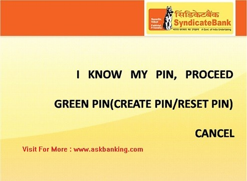 How To Self Reset Syndicate Bank Green PIN For ATM Debit Card ?