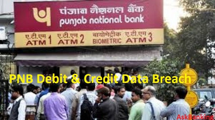 Bad Time For PNB, Now Data Breach Hits Thousand Debit & Credit Card Customers