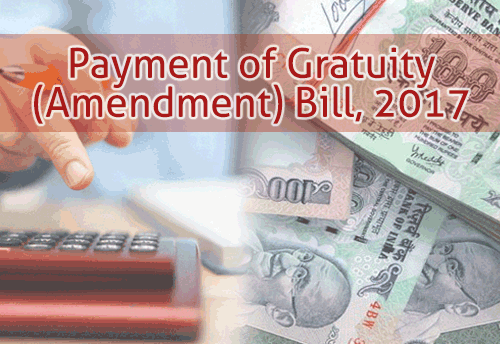 Rs 20 Lakh Gratuity Payment Bill Passed in Lok Sabha
