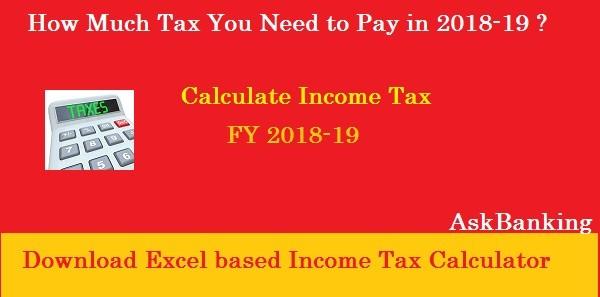 Income Tax Calculator FY 2018-19, AY 2019-2020 – Excel Download