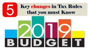 5 Key Changes in Income Tax Provisions  Announced in Budget 2019