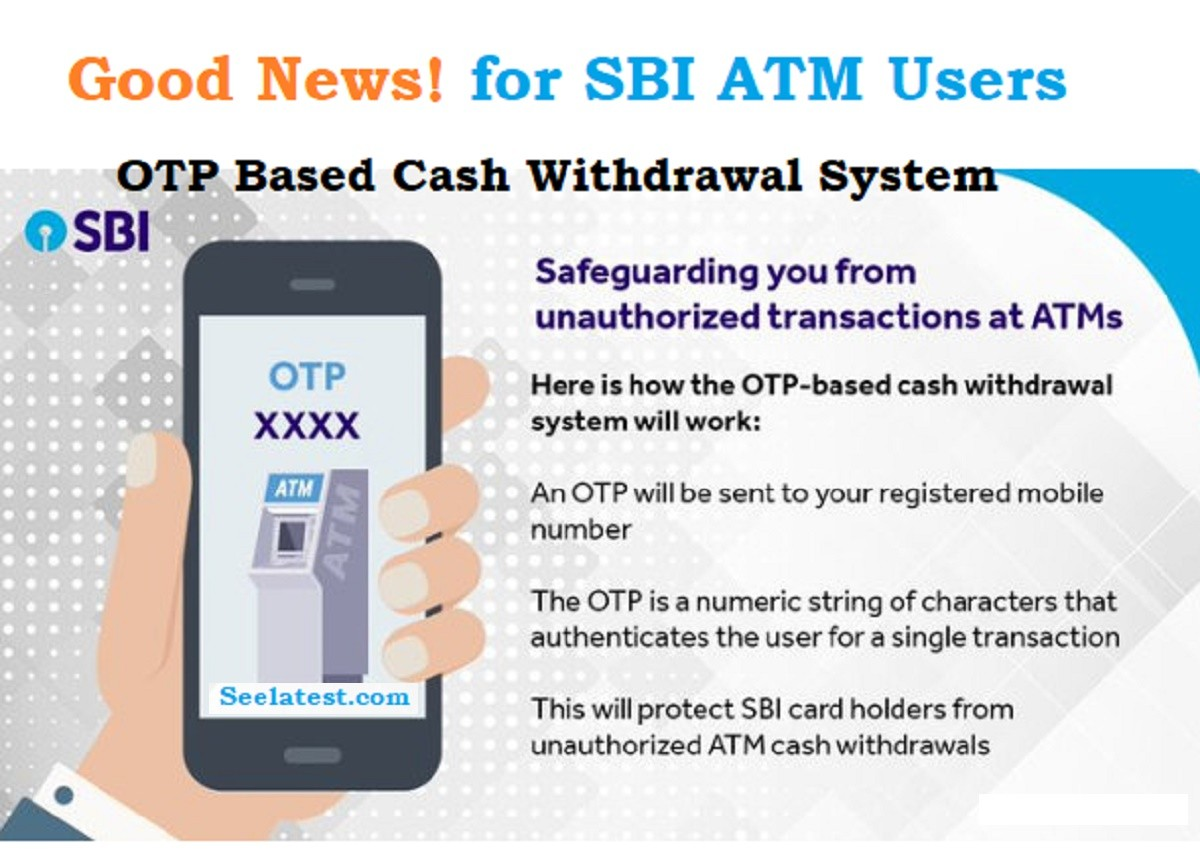 SBI OTP Based ATM Cash Withdrawal, How To Guide ?