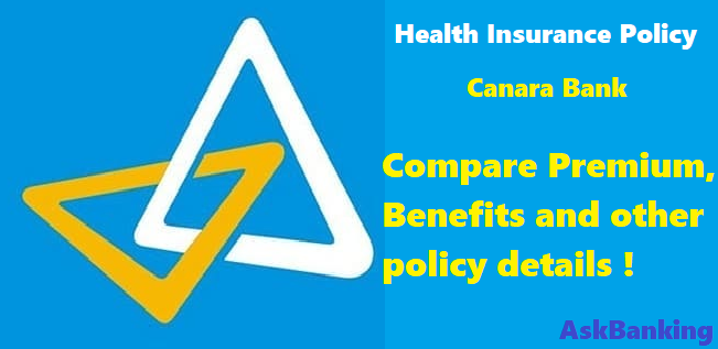 Canara Bank Health Insurance Policy – Features, Premium Chart & Benefits Review