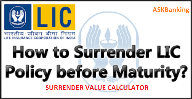 How to Calculate LIC Surrender Value for Loan ?